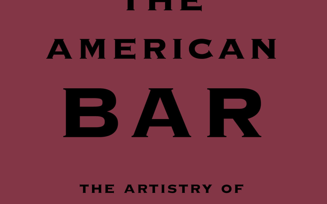 Cookbook Review: The American Bar