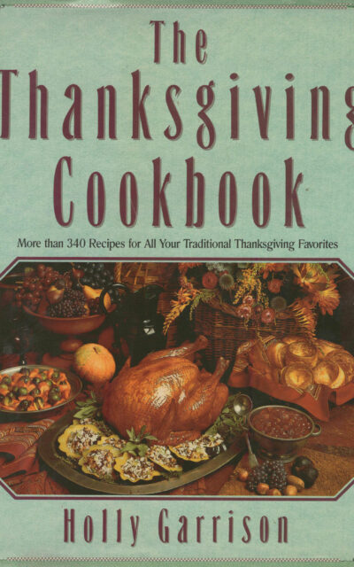 TBT Cookbook Review: A Trio of Essential and Classic Thanksgiving Cookbooks
