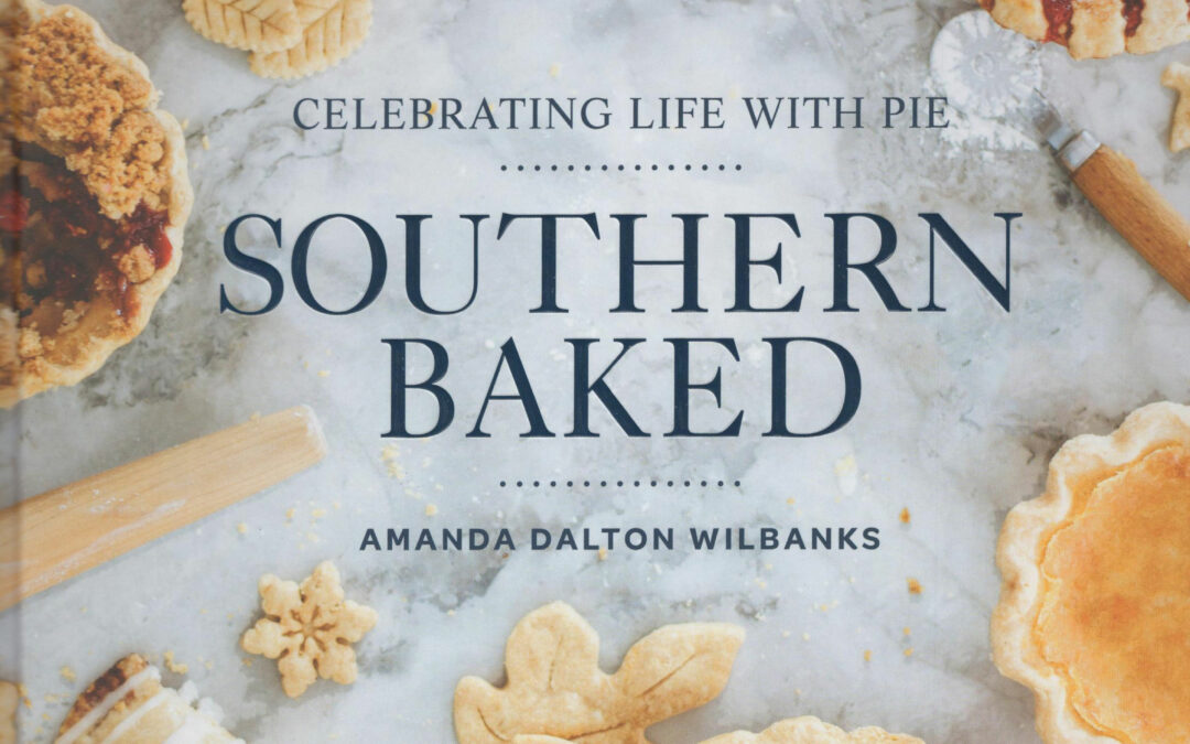 Cookbook Review: Southern Baked by Amanda Dalton Wilbanks