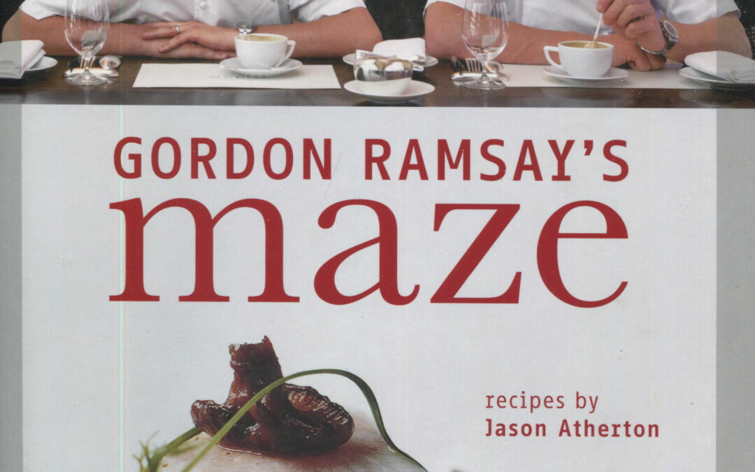 TBT Cookbook Review: Gordon Ramsay's Maze [2008]