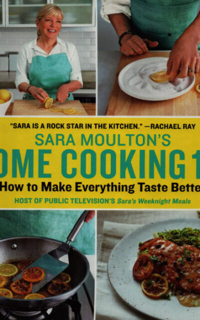 Cookbook Review: Sara Moulton's Home Cooking 101