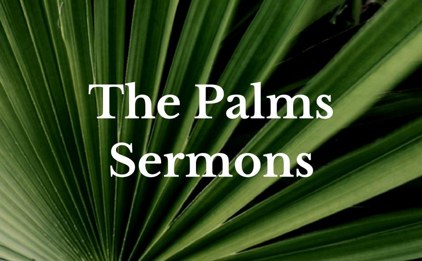previous sermons at Church of the Palms UCC Sun City