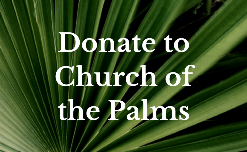 Donate to Church of the Palms