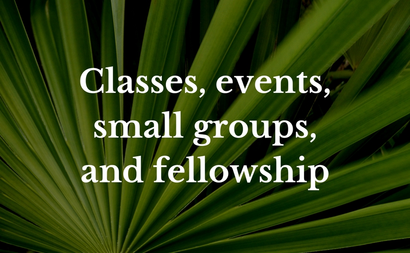 classes events small groups fellowship at Church of the Palms UCC Sun City