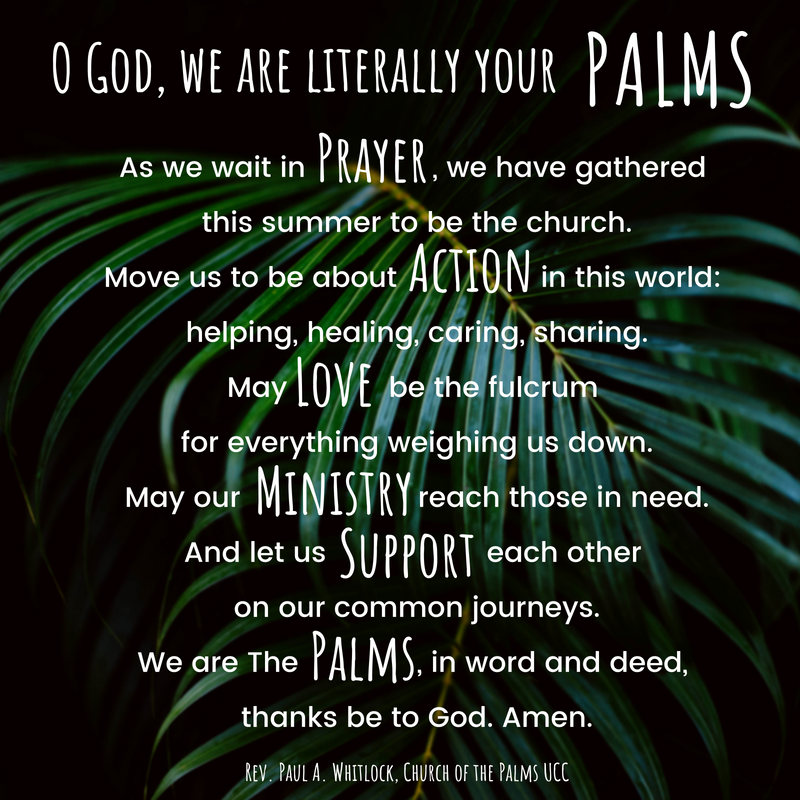 We Are The PALMS - Prayer Action Love Ministry Support, Church of the Palms UCC, Sun City, Arizona