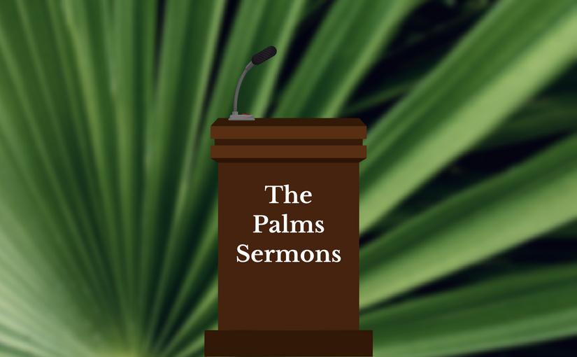 Church of the Palms Sermons - listen to past sermons