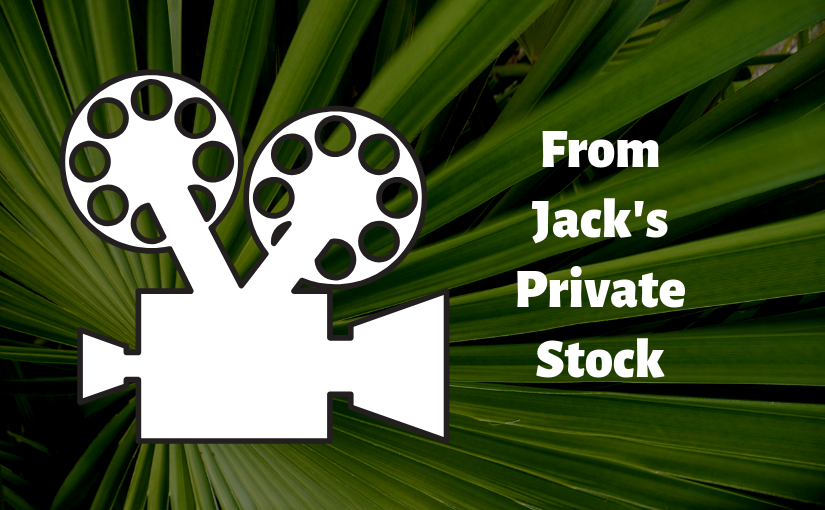 """Jack Evans' film series """"From Jack's Private Stock"""""""