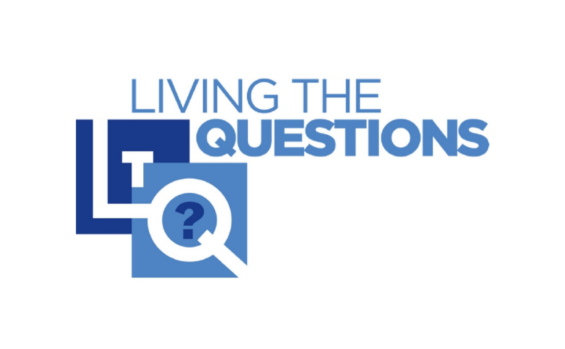 Living the Questions - Lifelong Learning on Mondays at Church of the Palms UCC Sun City