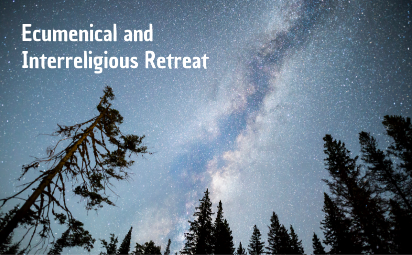 Ecumenical & Interreligious Retreat