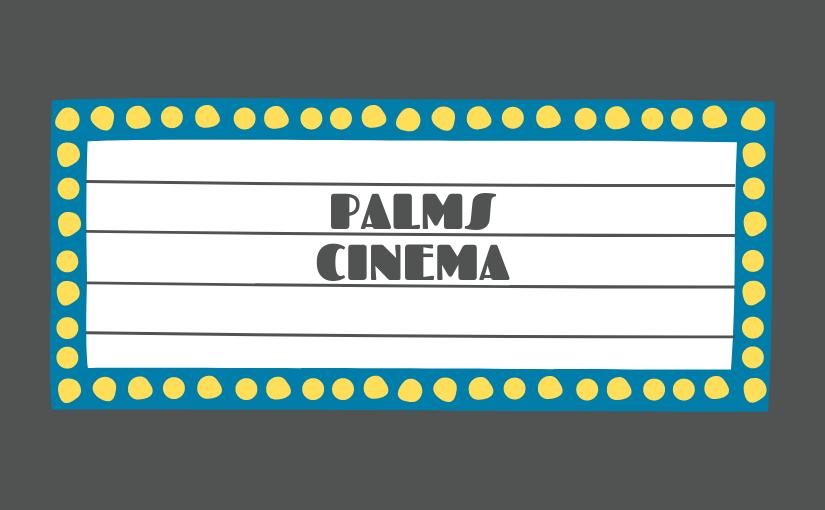 Palms Cinema