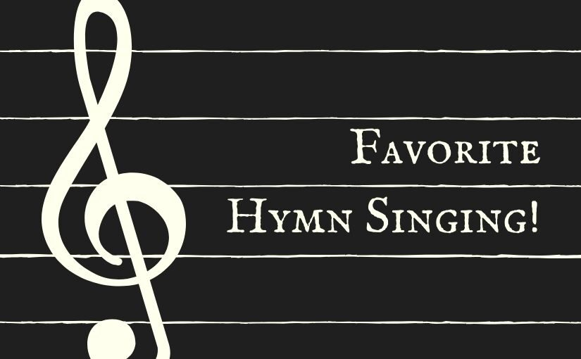 Favorite Hymn Singing!