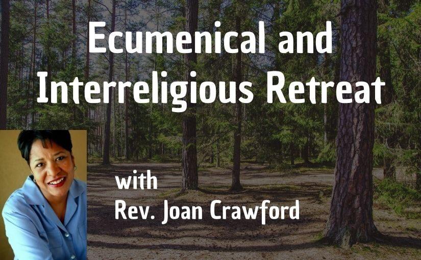 Ecumenical/Interreligious Retreat