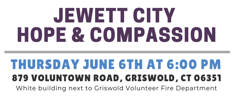 Jewett City Hope and Compassion Event Details