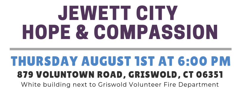 August 2019 - Jewett City Hope and Compassion Event Details