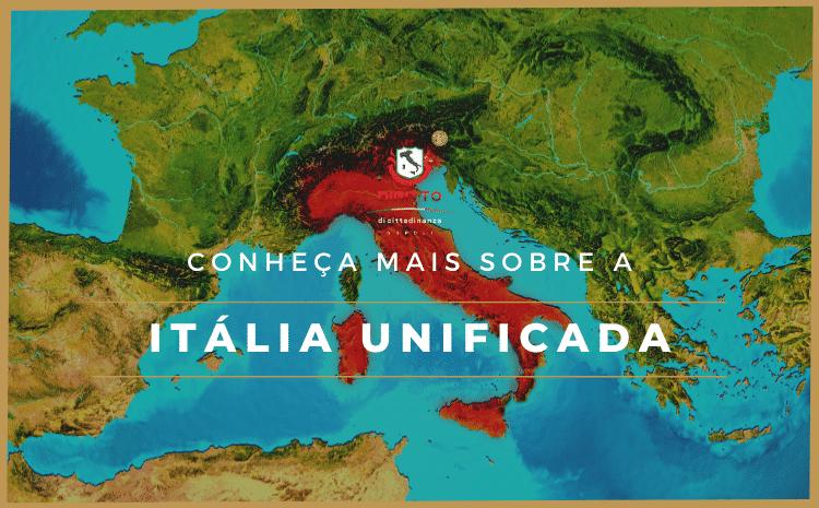 Itália Unificada – Como saber se seu antepassado é realmente italiano