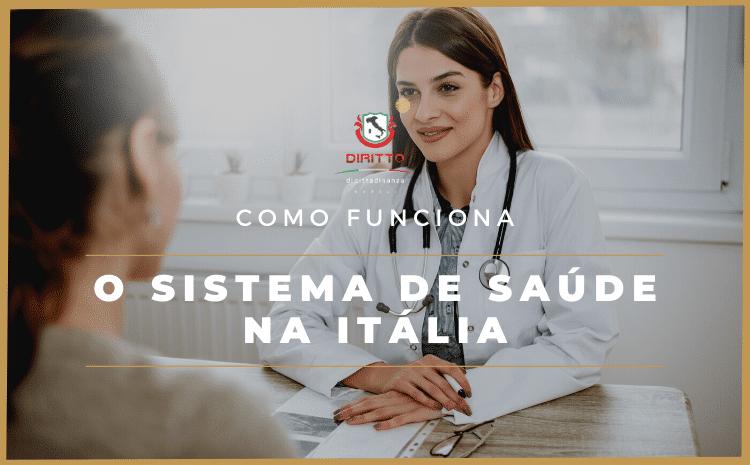 Conheça como funciona o Sistema de Saúde da Itália