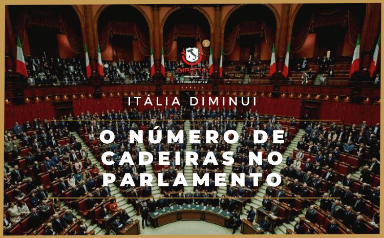 Itália diminui vagas no Parlamento de 945 para 600 cadeiras