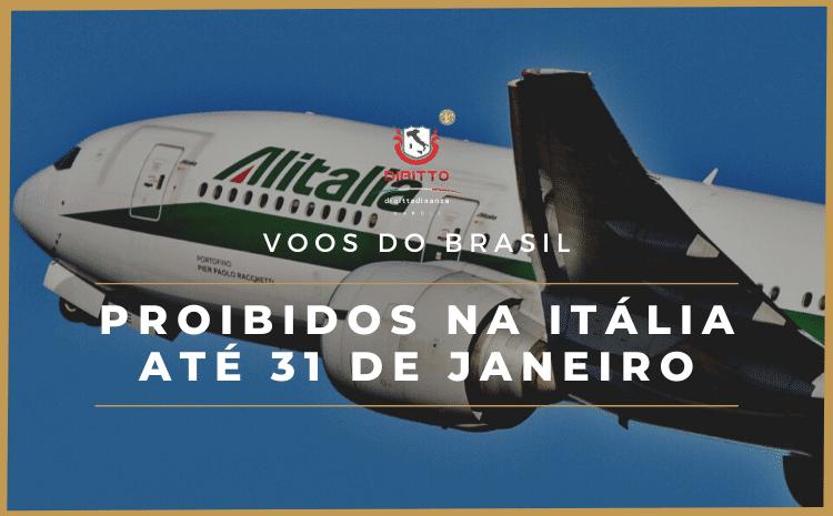 Itália suspende voos vindos do Brasil até 31 de janeiro de 2021