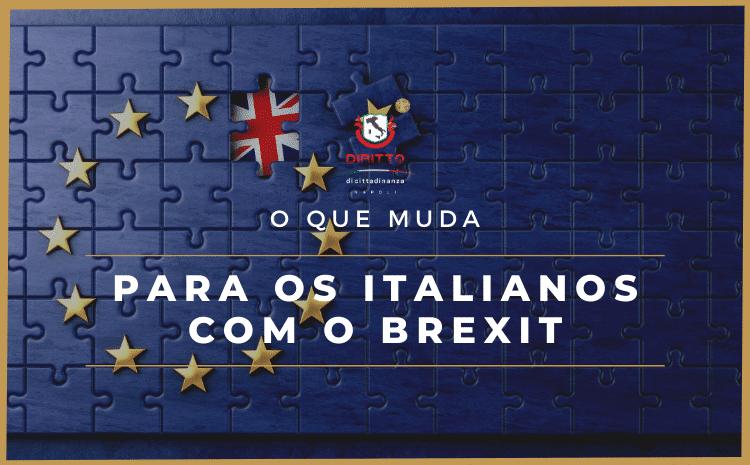 O que muda para cidadãos europeus e italianos com o Brexit?
