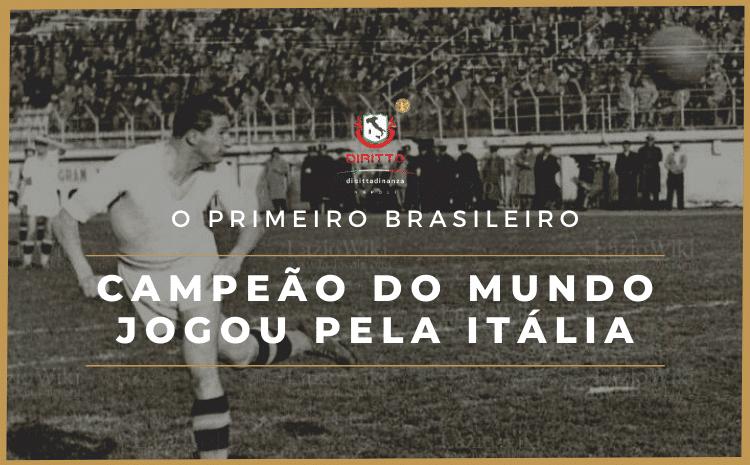 Conheça Filó, o primeiro brasileiro campeão do mundo de futebol, pela Itália