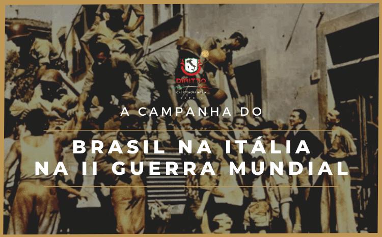 25 de abril: O importante papel do Brasil na Libertação da Itália