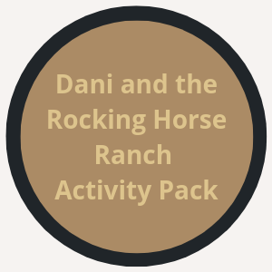 Dani and the Rocking Horse Ranch Activity Packet