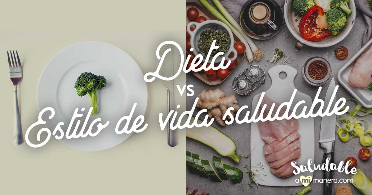 La Diferencia Entre Dieta Y Estilo De Vida Saludable