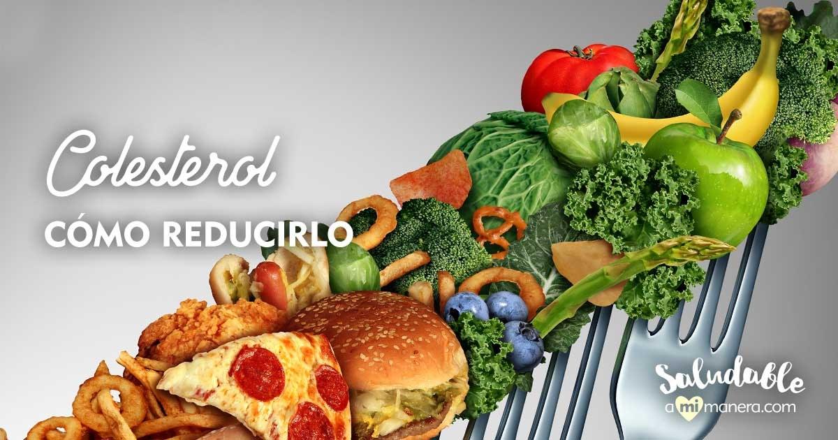 Colesterol Cómo Reducirlo