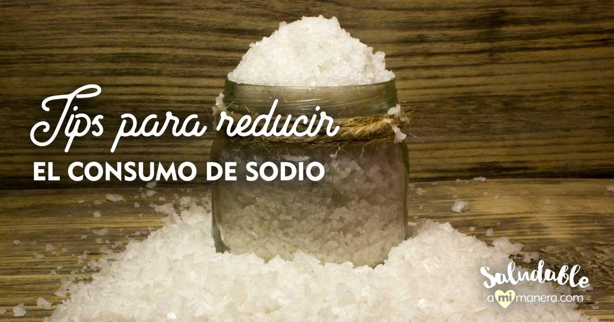 Tips Para Reducir El Consumo De Sodio