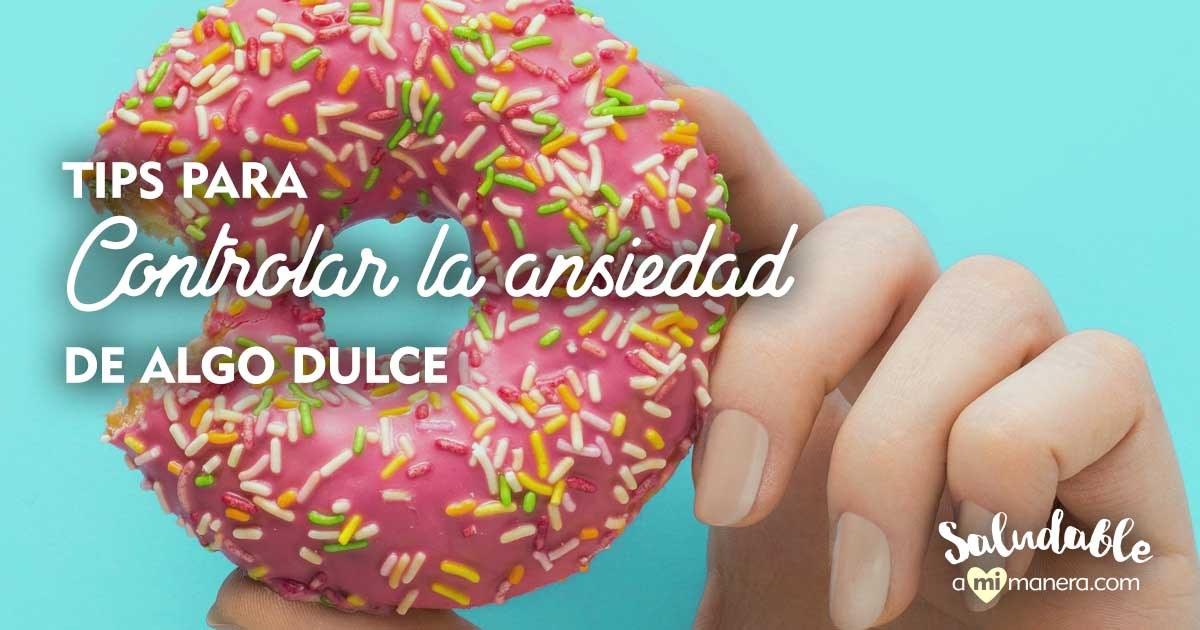 Tips Para Controlar La Ansiedad De Algo Dulce