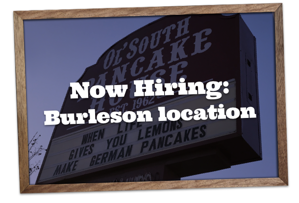 Now Hiring in Burleson, Texas location