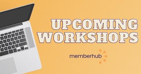 Memberhub Workshops graphic