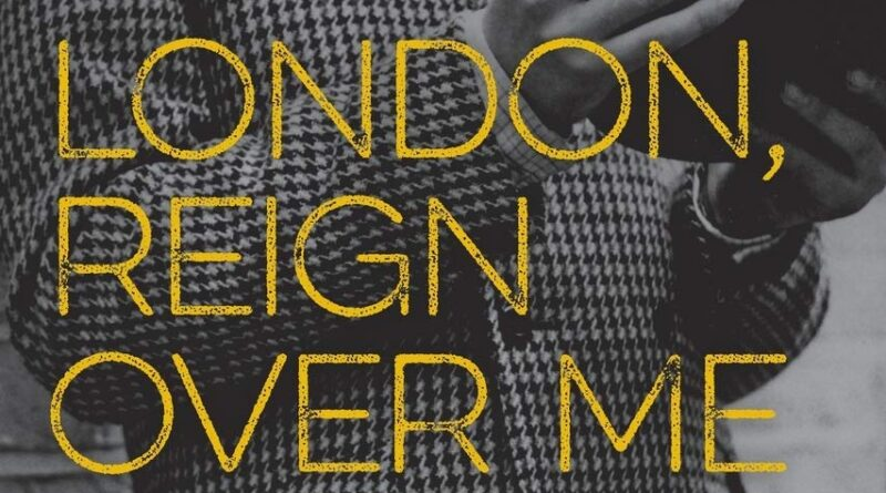 BOOK REVIEW: London, Reign Over Me: How England's Capital Built Classic Rock