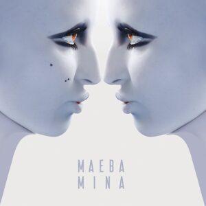 Mina, Maeba