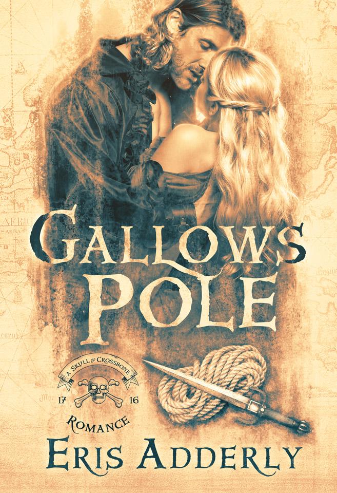 Gallows Pole by Eris Adderly