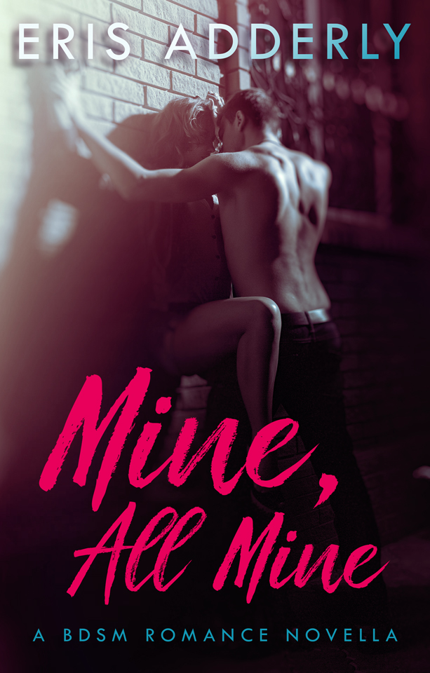 Mine, All Mine is now FREE to read!