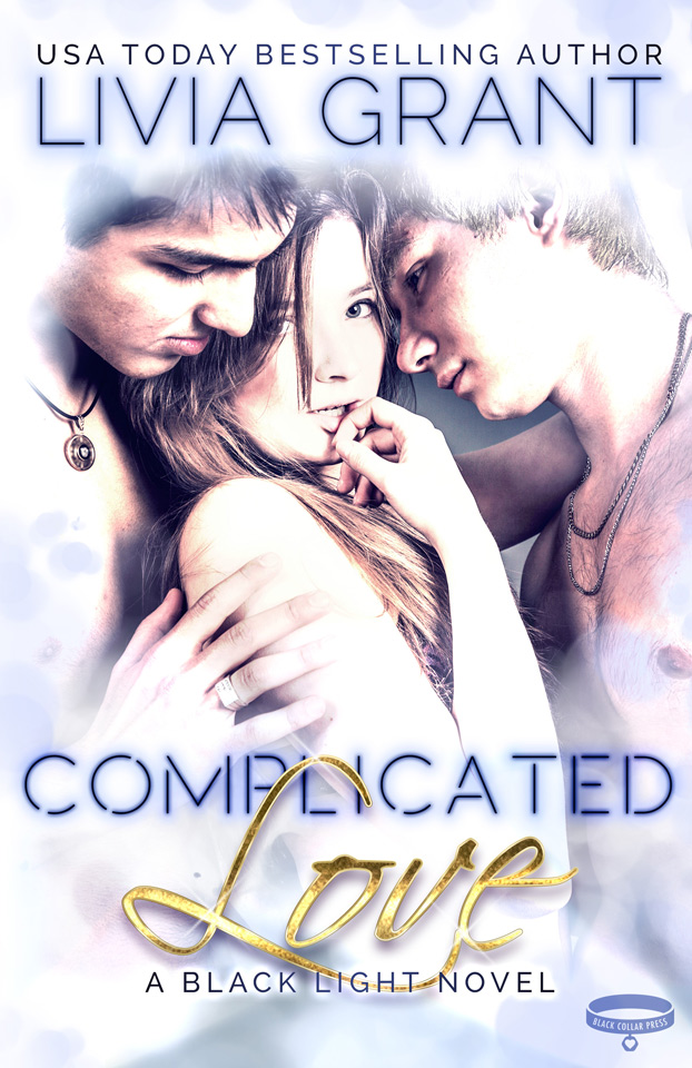 Complicated Love: A Black Light Novel by Livia Grant
