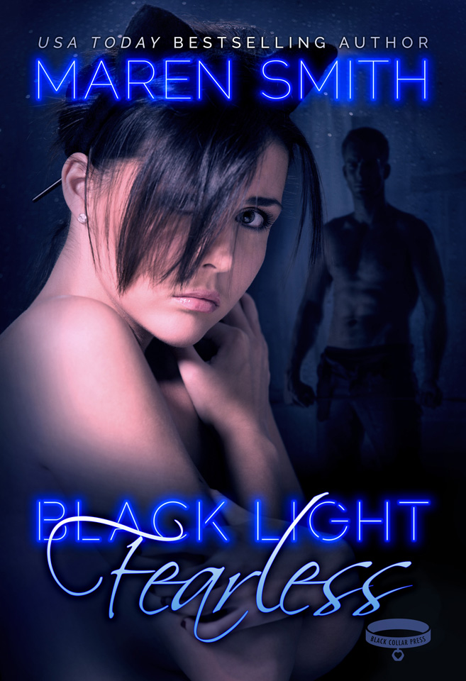 Black Light: Fearless by Maren Smith