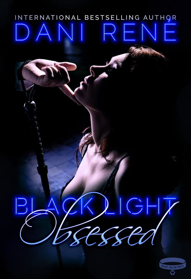 Black Light: Obsessed by Dani René
