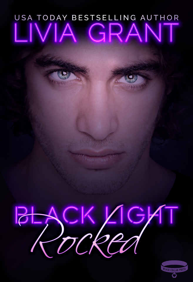 Black Light: Rocked by Livia Grant