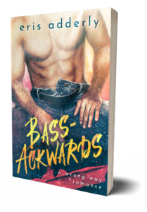 Bass-Ackwards by Eris Adderly paperback