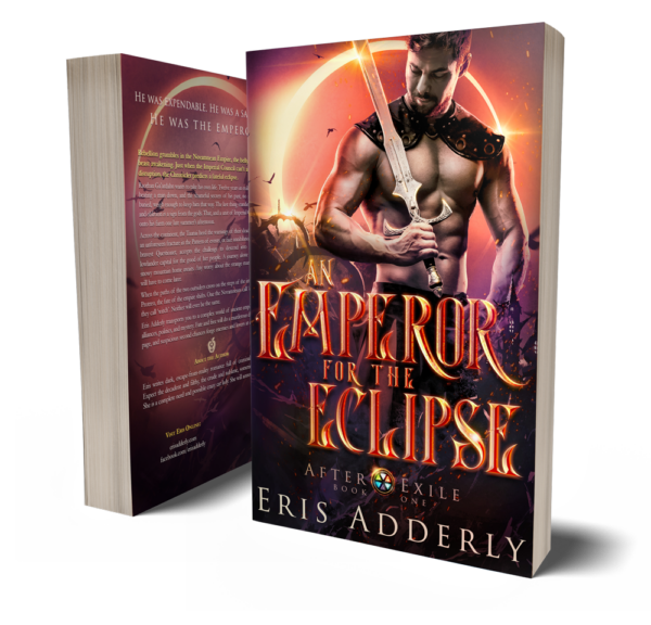 After Exile Book One: An Emperor for the Eclipse by Eris Adderly paperback