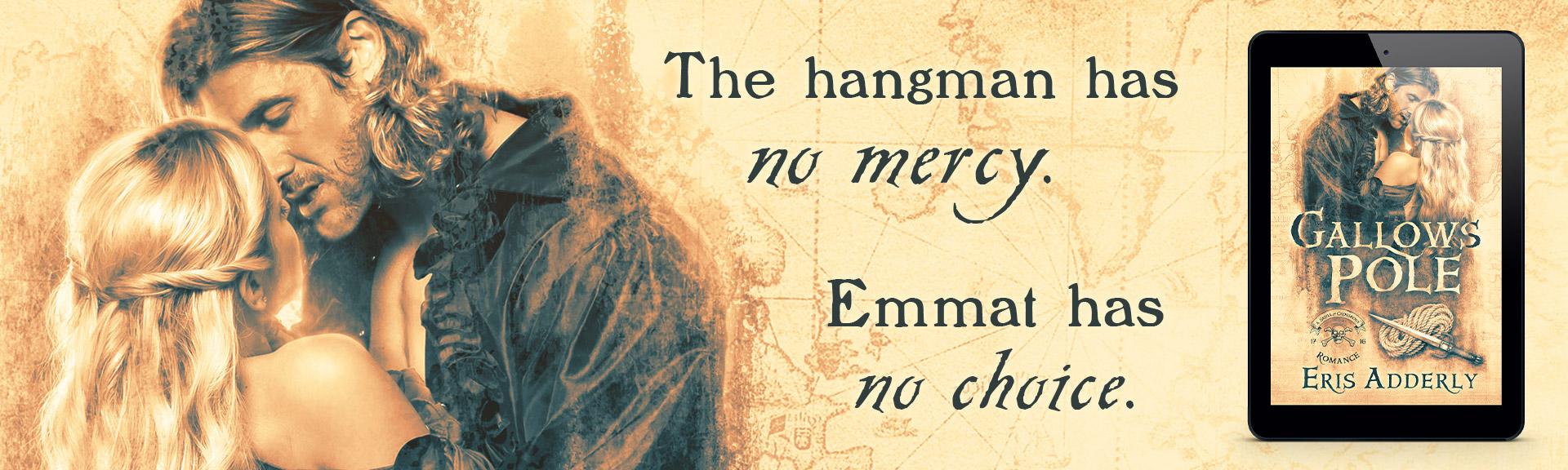 The hangman has no mercy. Emmat has no choice.