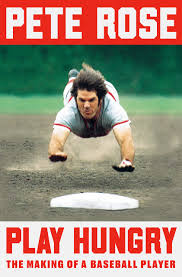"""Pete Rose Autographed Book """"Play Hungry: The Making of a Baseball Player"""""""