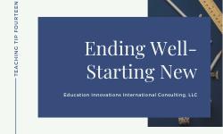 Ending Well – Starting New