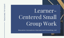 In Class: Learner-Centered Teaching, Small Group Work List Making