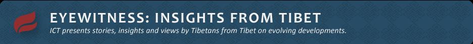 Eyewitness: Insights from Tibet