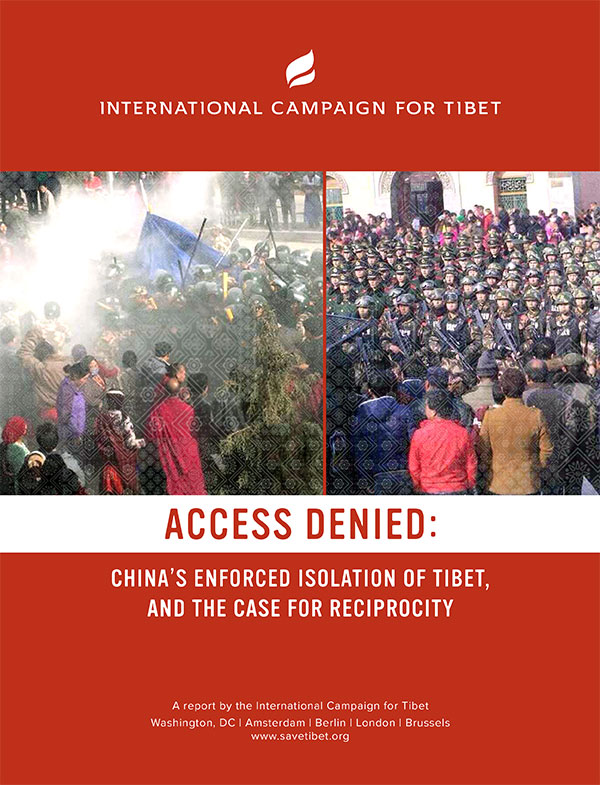 Access Denied: China's enforced isolation of Tibet, and the