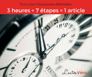 1-article-15-minutes-3-heures-1-semaine-lautrevero.ca