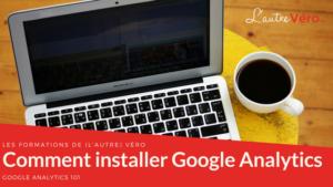 Proposition d'un tutoriel pour installer Google Analytics